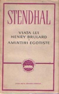 Viata lui Henry Brulard. Amintiri egotiste