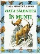 Viata salbatica in munti