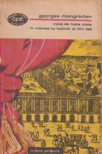 Viata de toate zilele in vremea lui Ludovic al XIV-lea