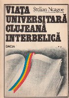 Viata universitara clujeana interbelica (Triumful ratiunii impotriva violentei), Volumul al II-lea