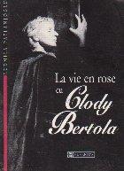 La vie en rose cu Clody Bertola