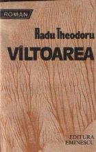 Viltoarea - Biografie de razboi. Biografie de pace, Volumul al IV-lea - Roman