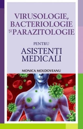 Virusologie, bacteriologie si parazitologie pentru asistenti medicali