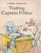 Visiting Captain Fibbur
