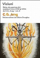 Viziuni. Note ale seminarului susţinut între 1930 și 1934 de C.G. Jung – vol. 2