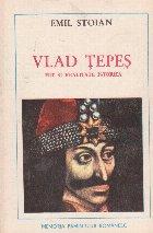 Vlad Tepes - mit si realitate istorica