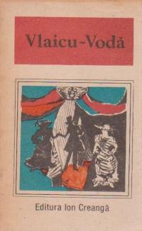 Vlaicu Voda - O Antologie de dramaturgie romaneasca