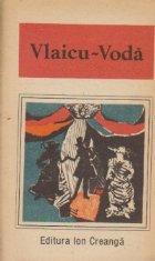 Vlaicu Voda (o antologie de dramaturgie romaneasca)