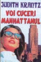 Voi cuceri Manhattanul