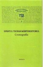 P.S.B. vol VII - Cronografia - Sfantul Teofan Marturisitorul