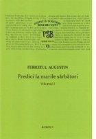 P.S.B. vol.XIII - Predici la marile sarbatori - Vol 1