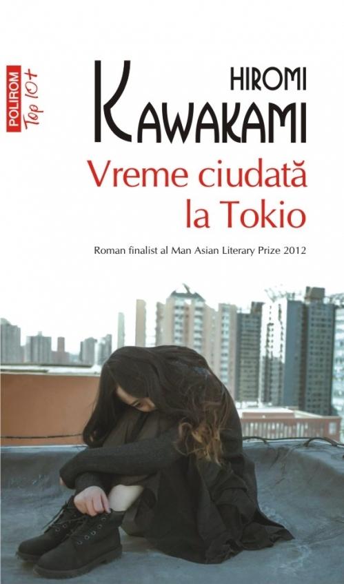 Vreme ciudată la Tokio (ediție de buzunar)