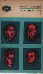 Vulpile in vie sau Arme pentru America, Volumele I, II si III