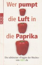 Wer pumpt die Luft in die Paprika?