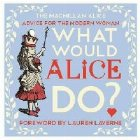 What Would Alice