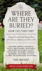 Where Are They Buried? (Revised & Updated for 2019)