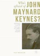 Who\ Afraid John Maynard Keynes