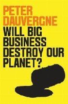 Will Big Business Destroy Our