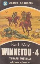 Winnetou (4) - Tilharii Pustiului