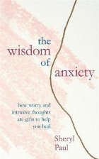 Wisdom of Anxiety