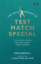 Wit and Wisdom Test Match