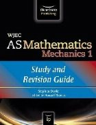 WJEC Mathematics Mechanics: Study and