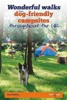 Wonderful walks from Dog-friendly campsites throughout the U
