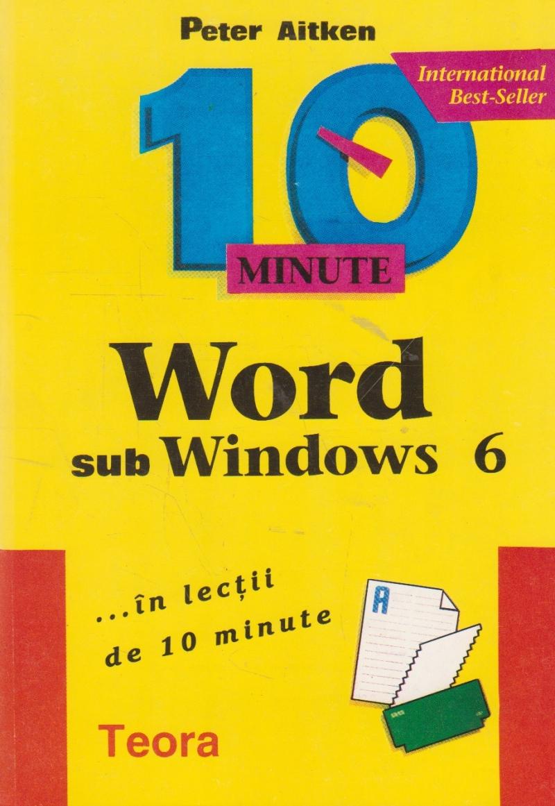 Word sub Windows 6 ... in lectii de 10 minute