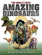 World's Most Amazing Dinosaurs
