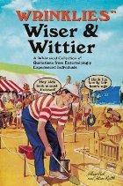 Wrinklies Wiser & Wittier