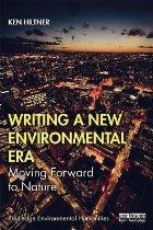 Writing a New Environmental Era