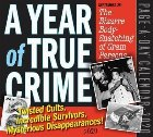Year of True Crime Page-A-Day Calendar 2020