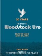 Years: The Story Woodstock Live