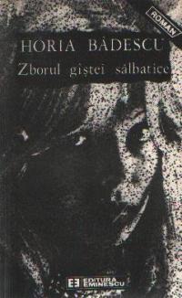Zborul gistei salbatice - roman -