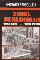 ZIDUL BERLINULUI 1961-1989