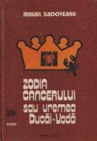 Zodia Cancerului sau vremea Ducai